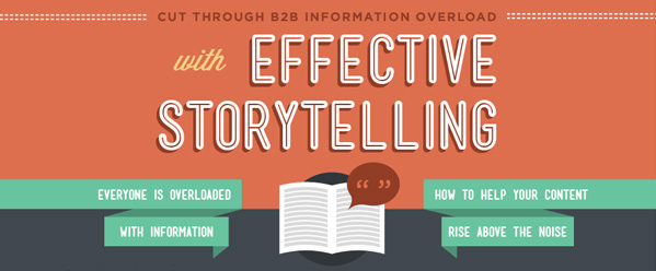 Cut through the information overload with storytelling
