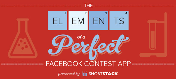 Elements of the perfect Facebook Contest app