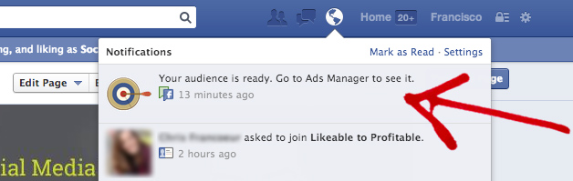 Facebook notifies you when your audience is complete