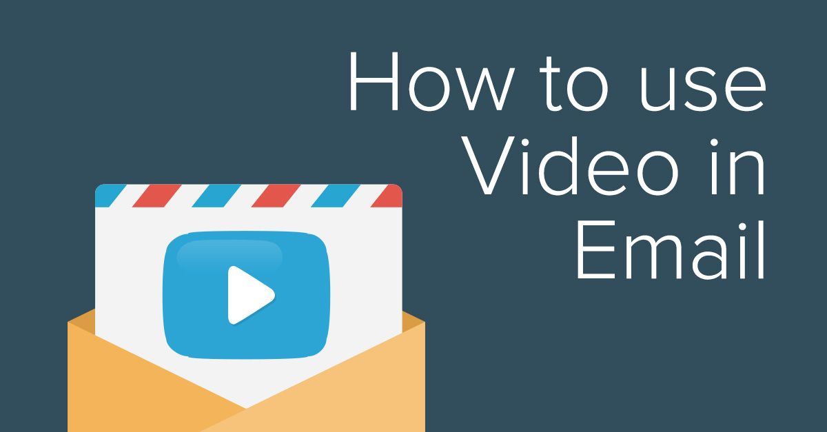 How to use video in email