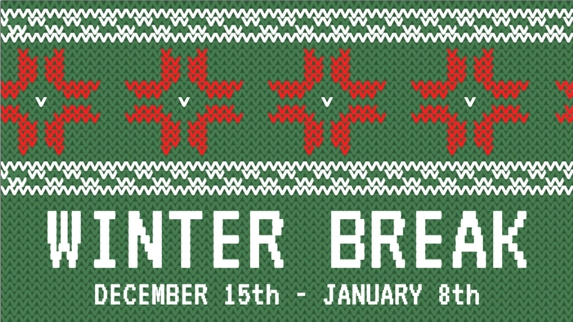 Winter Break Digital Signage Template