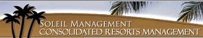 Consolidated Resorts Management / Soleil Management