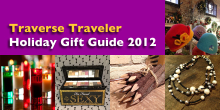 Traverse Traveler Holiday Gift Guide 2012