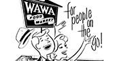 1960s Wawa Ad: For people on the go!