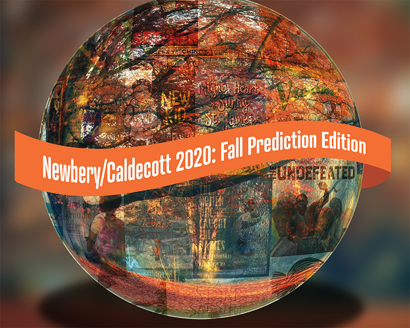 Newbery/Caldecott 2020: Fall Prediction Edition