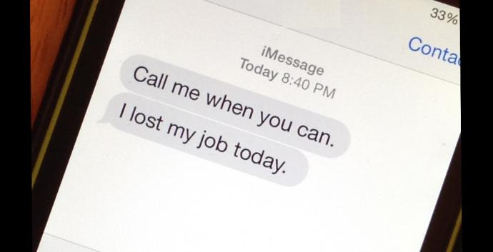 Text message about job loss. Illustration by Joe Iovino.