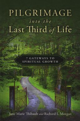 "Book cover of ""Pilgrimage into the Last Third of Life: 7 Gateways to Spiritual Growth,"" which offers advice for helping people navigate their elder years with a godly perspective. Courtesy The Upper Room."