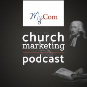 MyCom Church Marketing Podcast
