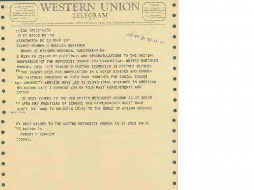 The General Commission on Archives and History recently discovered a telegram from Robert F. Kennedy sent in 1968 on the occasion of the merger of the Evangelical United Brethren and Methodist Churches.