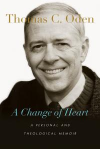 "The Rev. Thomas C. Oden's ""A Change of Heart"" tells his life story, including his shift from focusing on modern theology to the early Christian fathers and their teachings. Oden, a professor and United Methodist elder, died Dec. 8"