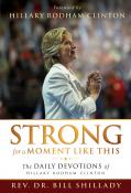 """Because of concerns about unattributed content, Abingdon Press has ended distribution of """"Strong for a Moment Like This,"""" a collection of devotionals sent to Hillary Rodham Clinton during the 2016 presidential campaign."""