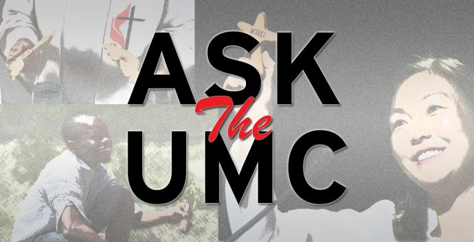 Ask The UMC – The United Methodist Church
