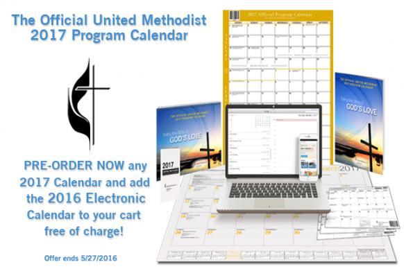 The United Methodist Program Calendar for 2017. A product of United Methodist Communications.