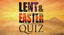 Lent and Easter quiz graphic. Photoshop illustration by Cindy Caldwell. Photo of Lenten cross and thorns by Kathleen Barry, UMNS. Sunset with cross at Belen Memorial United Methodist Church by Austin Bond Photography.
