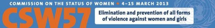 Commission on the Status and Role of Women 57 - Elimination and prevention of all forms of violence against women and girls