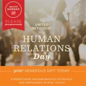 Human Relations Day is a Special Sunday of The United Methodist Church. Graphic courtesy of UMC Giving.