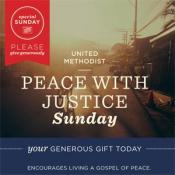 Peace with Justice Sunday is a Special Sunday of The United Methodist Church. Graphic courtesy of UMC Giving.