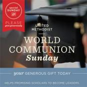 World Communion Sunday is a Special Sunday of The United Methodist Church. Graphic courtesy of UMC Giving.