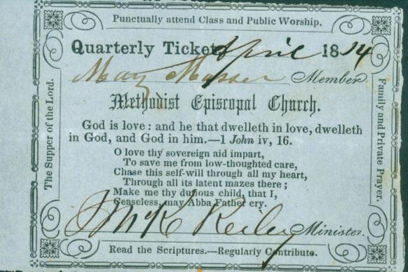 Admittance to a Society Meeting required a ticket from a Class Meeting. Around the edges of this ticket from 1814 are several reminders of acts of piety. Photo courtesy of General Commission on Archives and History.