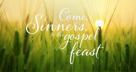 Come, Sinners, to the Gospel Feast image by Kathryn Price.