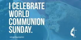 """""""I celebrate World Communion Sunday"""" graphic"""