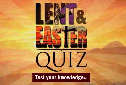 Take the Lent Quiz!
