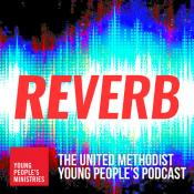 Logo of the Reverb podcast from Young People's ministries. Image courtesy of Young People's Ministry of The United Methodist Church.
