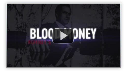Mitt Romney's Blood Money Video