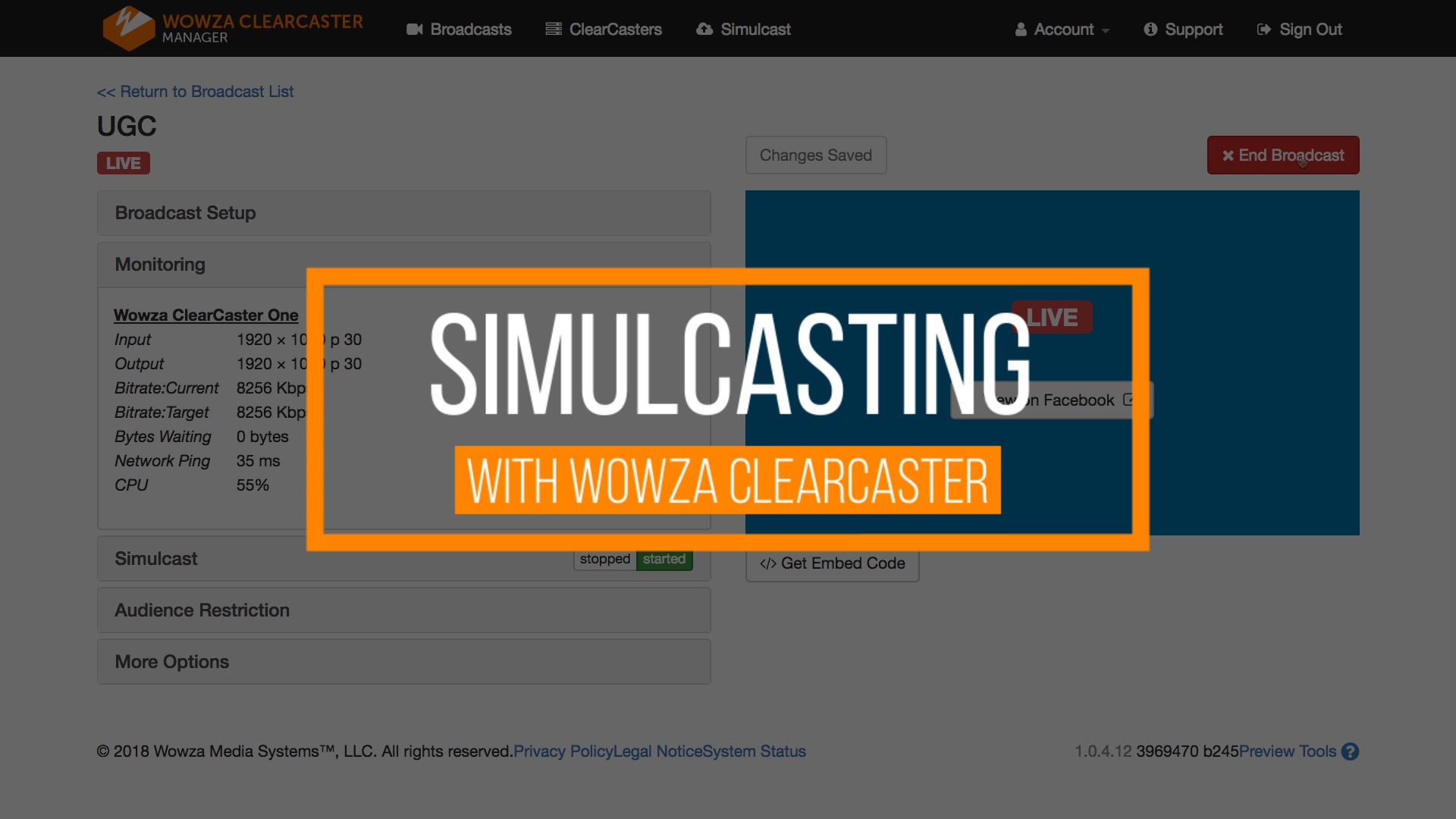 Simulcast a Wowza ClearCaster Facebook mode broadcast