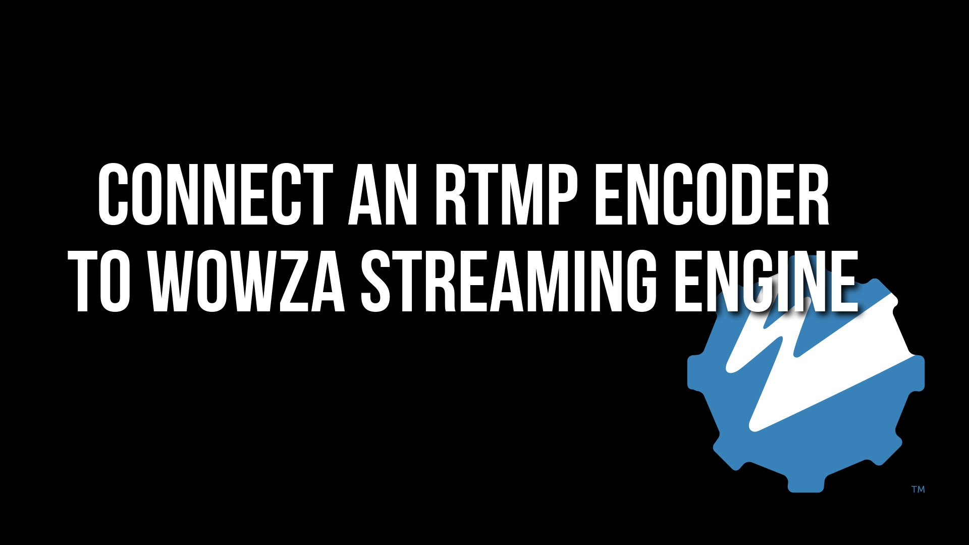 Set up an RTMP encoder for live streaming