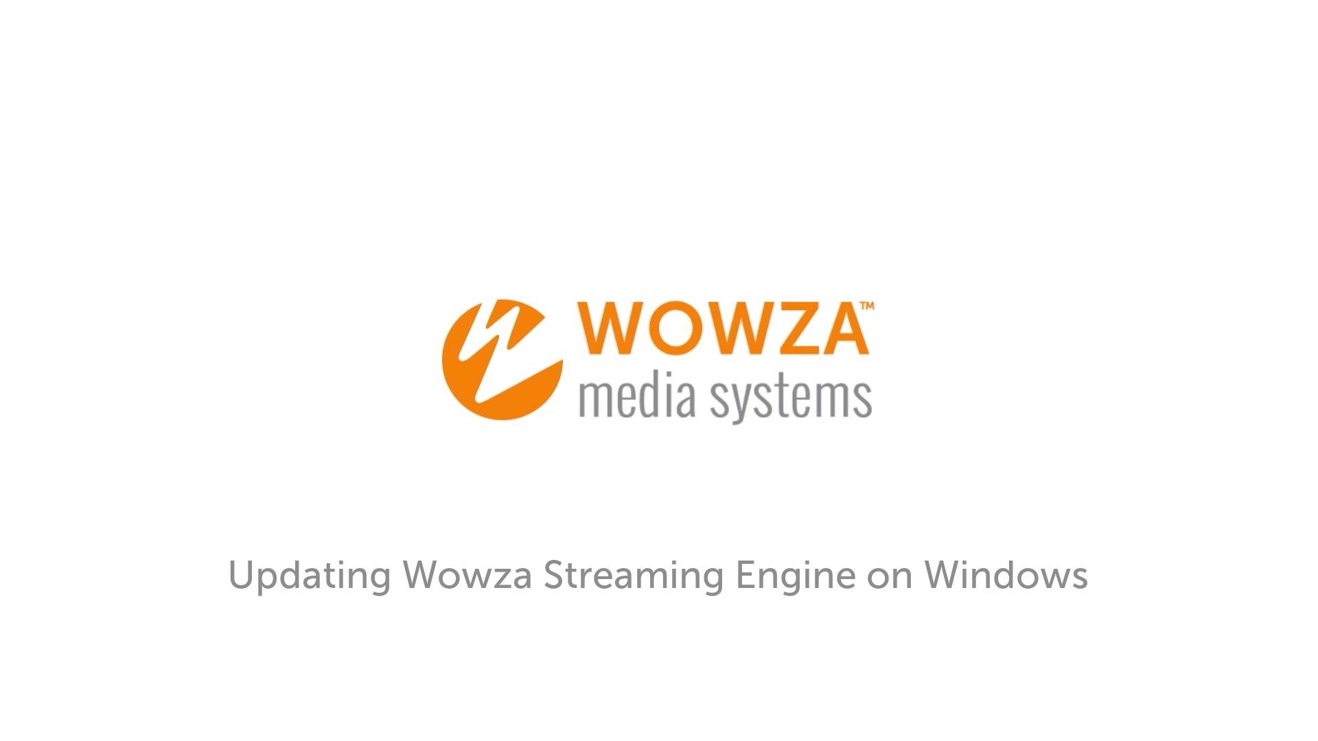 Update Wowza Streaming Engine