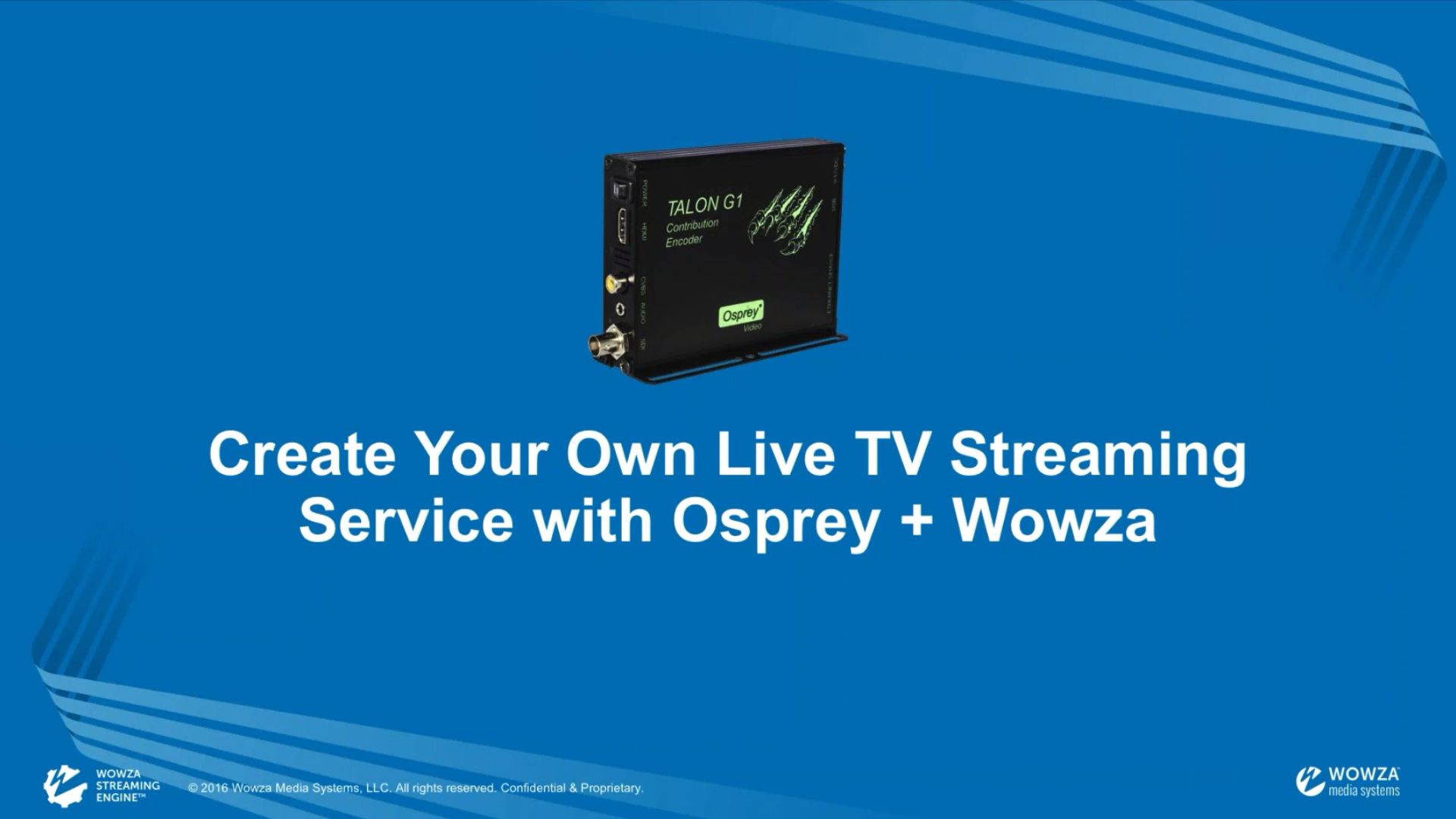 Live TV streaming with Osprey + Wowza | Webinar
