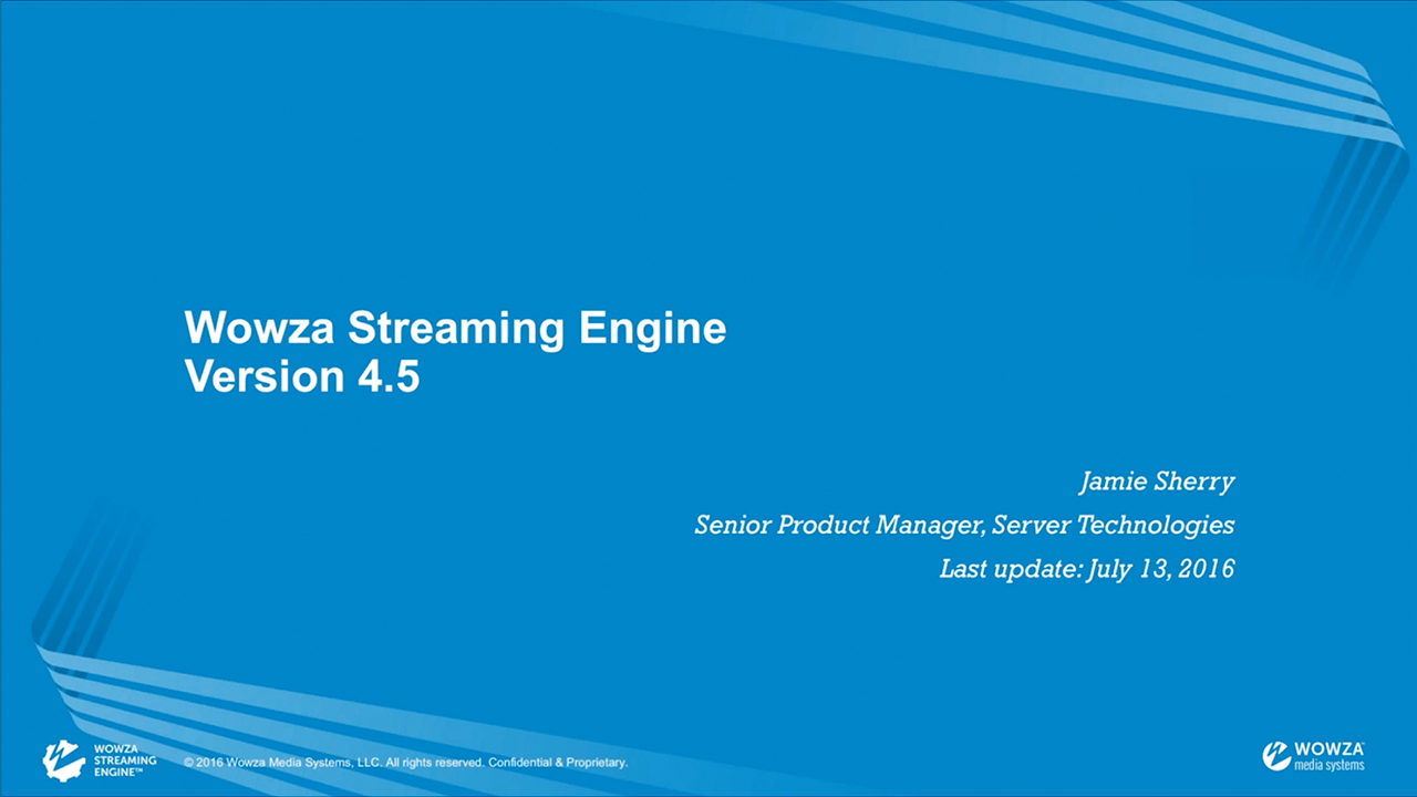 Wowza Streaming Engine 4 5 Features