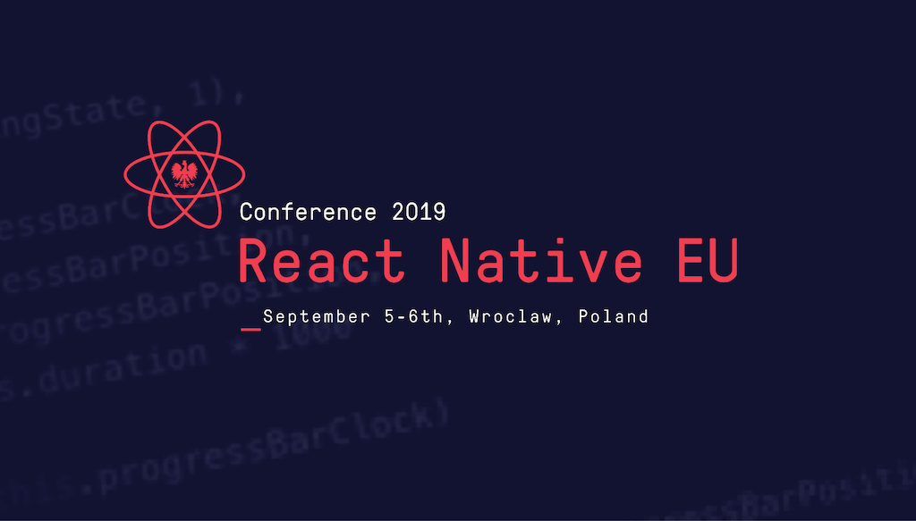 We Are Going To React Native EU 2019