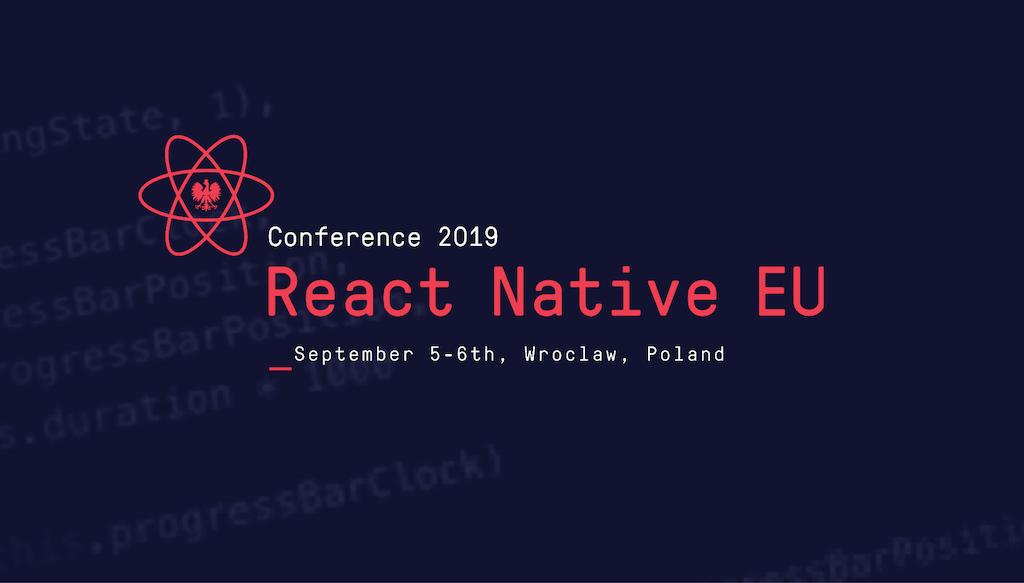 We Are Going To React Native EU 2019