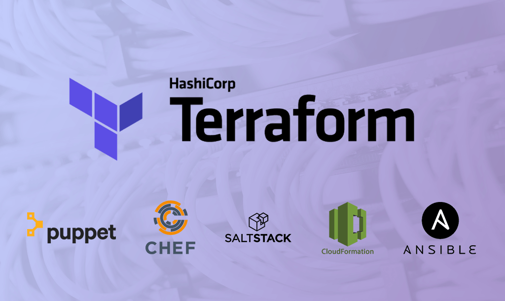 Why Choose Terraform Over Chef, Puppet, Ansible, SaltStack And CloudFormation?