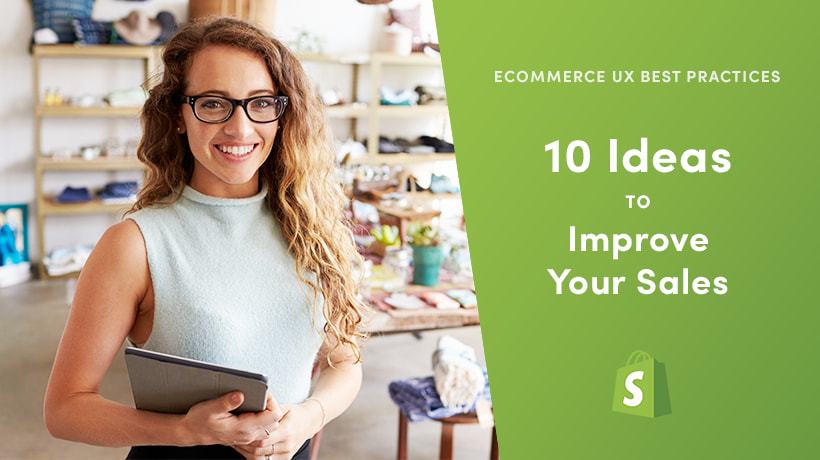 eCommerce UX Best Practices: 10 Ideas To Improve Your Sales