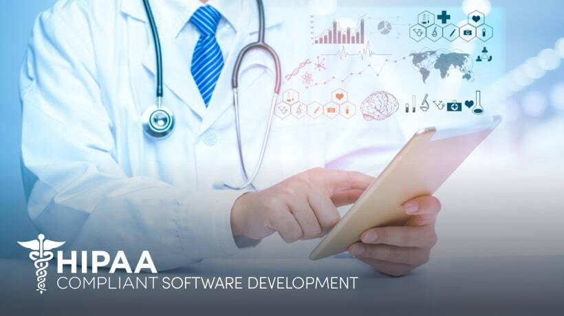 How To Make Your Custom Software HIPAA Compliant