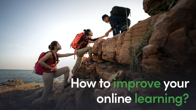 How To Improve Your Online Learning - Educational Technology Best Practices