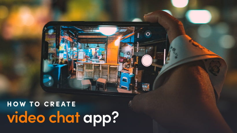 How To Create A Video Chat App