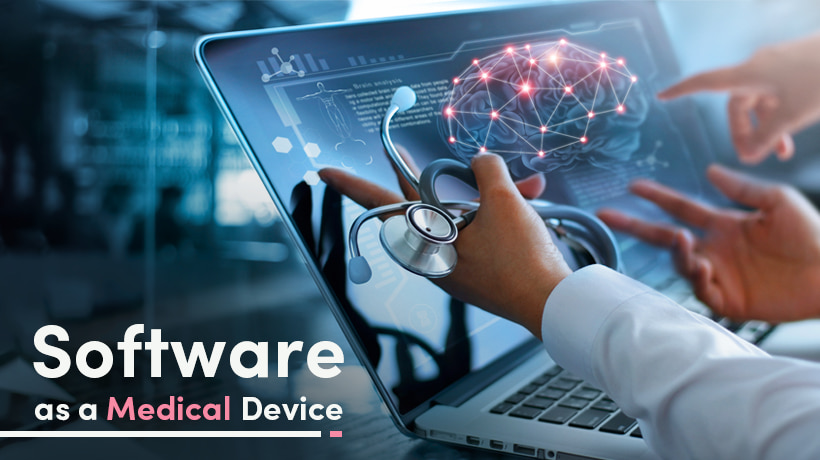 What Is Software As A Medical Device (SaMD)?