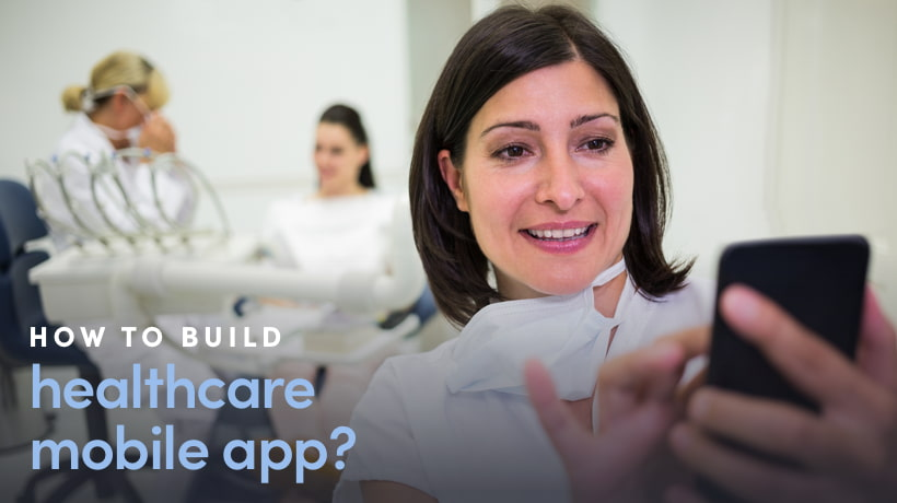 How To Develop A Mobile Healthcare App