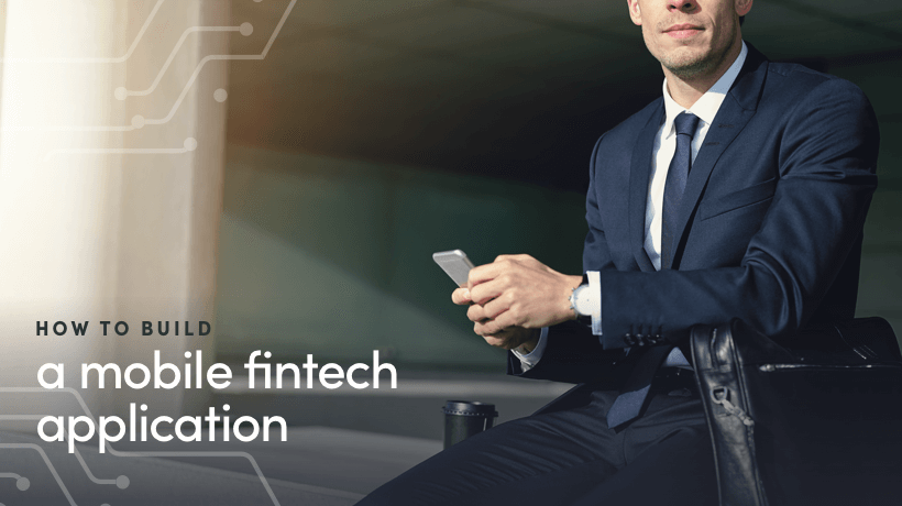 How to Build a Mobile Fintech App?