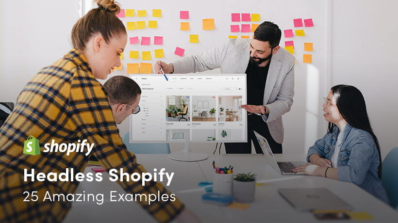 Headless Shopify - 25 Amazing Examples