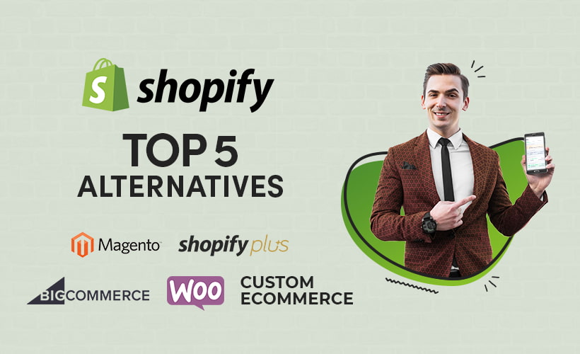 Shopify Competitors - Top 5 Shopify Alternatives