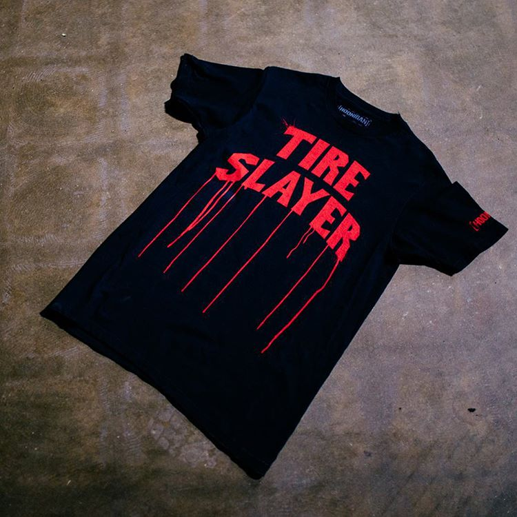 Who's killing tires this weekend? The Tire Slayer tee, get it on #hooniganDOTcom
