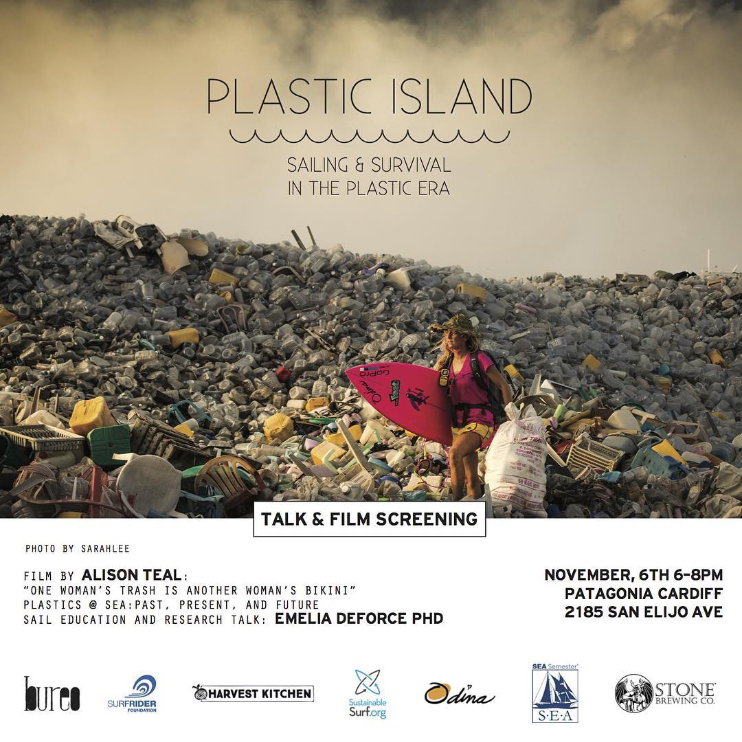 "SAN DIEGO PEOPLE!  Friday, November 6th from 6-8pm, @PatagoniaCardiff is hosting an event, ""PLASTIC ISLAND: Sailing and Survival in the Plastic Era"" 