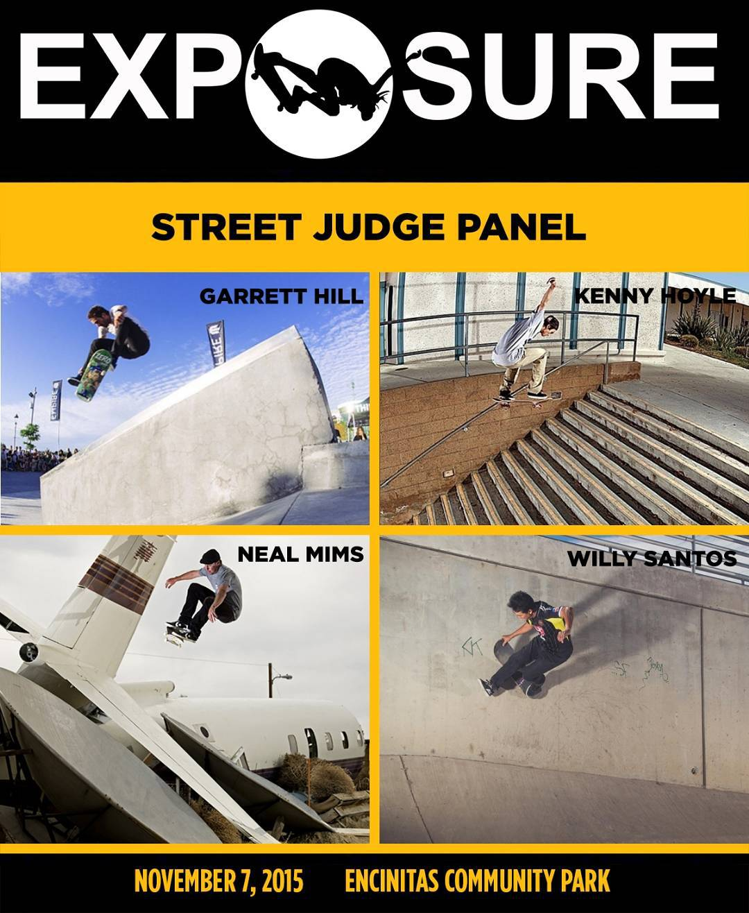 We're stoked to have legends Neal Mims (@nealmims), Garrett Hill (@garretthill), Kenny Hoyle (@kennyhoyle), and Willy Santos (@willysantos) judging the inaugural #Exposure2015 Street Contest! Photos by @jodymorrisphoto @lyanrebel @mattdaughters and...
