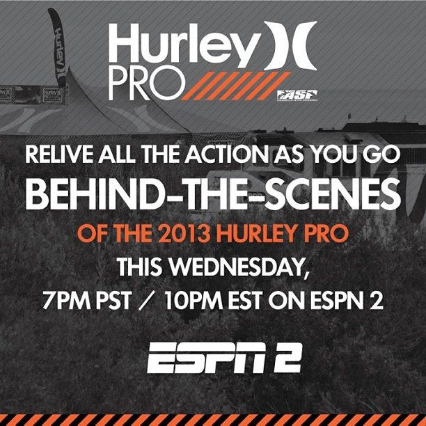 Ready for surfing? Make sure to catch the 2013 #HurleyPro recap show tonight at 10pm ET on ESPN2!