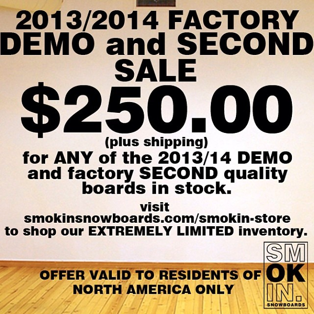 www.smokinsnowboards.com we are selling all demo boards(factory refurbished) and all remaining factory second quality boards are a steal at $250, get on it before they're sold out! #forridersbyriders  #handmadelaketahoe #smOKin